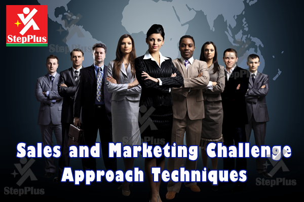 Sales and Marketing Challenge Approach Techniques