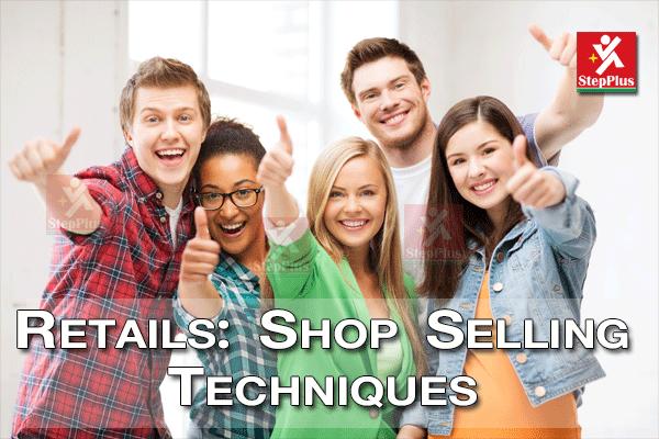 หลักสูตร พนักงานขายหน้าร้าน Shop Selling Technique